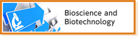 Bioscience and Biotechnology