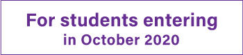 For students entering in October 2020